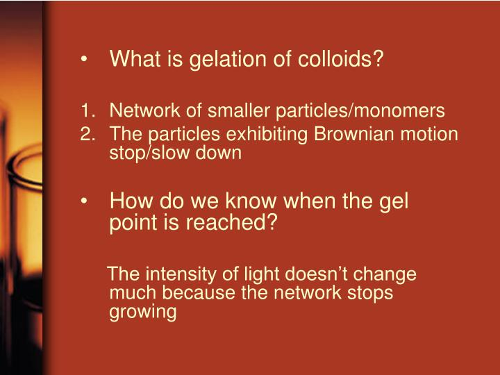 What is gelation of colloids?