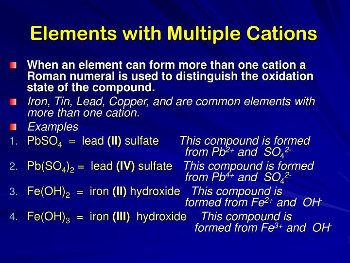 Elements with Multiple Cations
