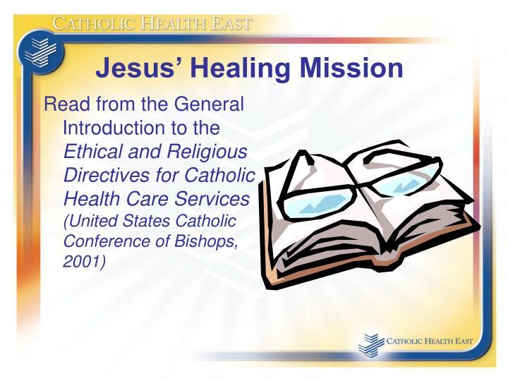 Jesus' Healing Mission