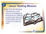 jesus healing mission