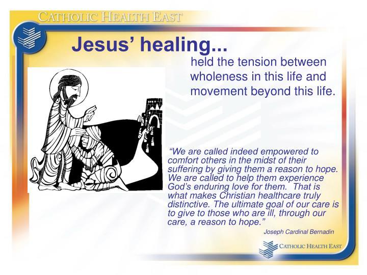 Jesus' healing...