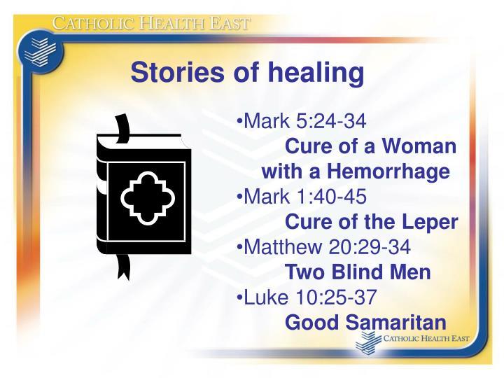 Stories of healing