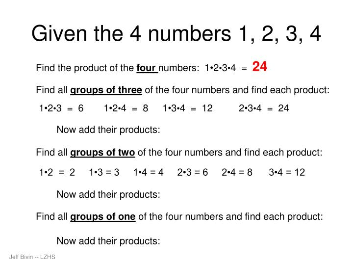 Given the 4 numbers 1, 2, 3, 4