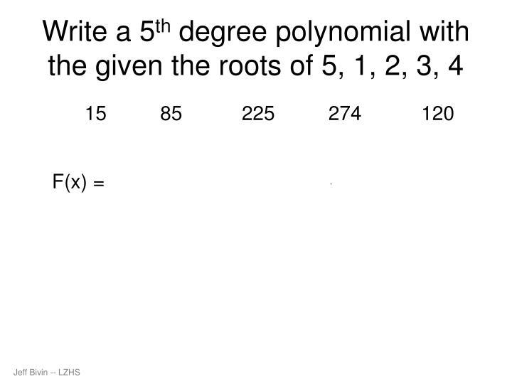 Write a 5