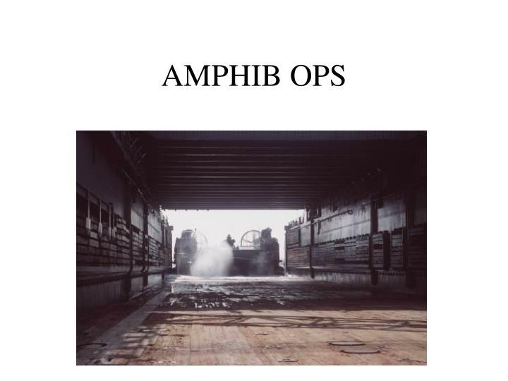 AMPHIB OPS
