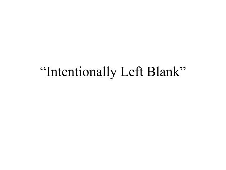 """Intentionally Left Blank"""