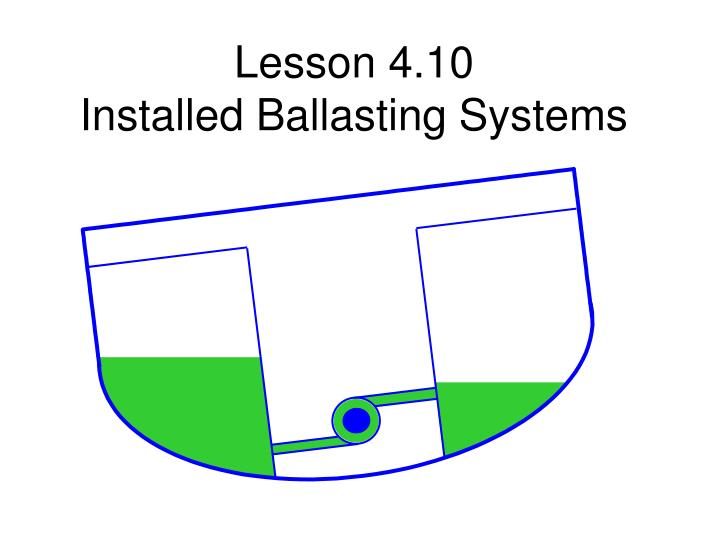 Lesson 4 10 installed ballasting systems2