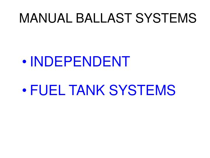 MANUAL BALLAST SYSTEMS