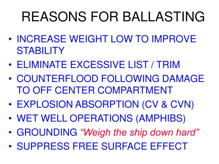 REASONS FOR BALLASTING