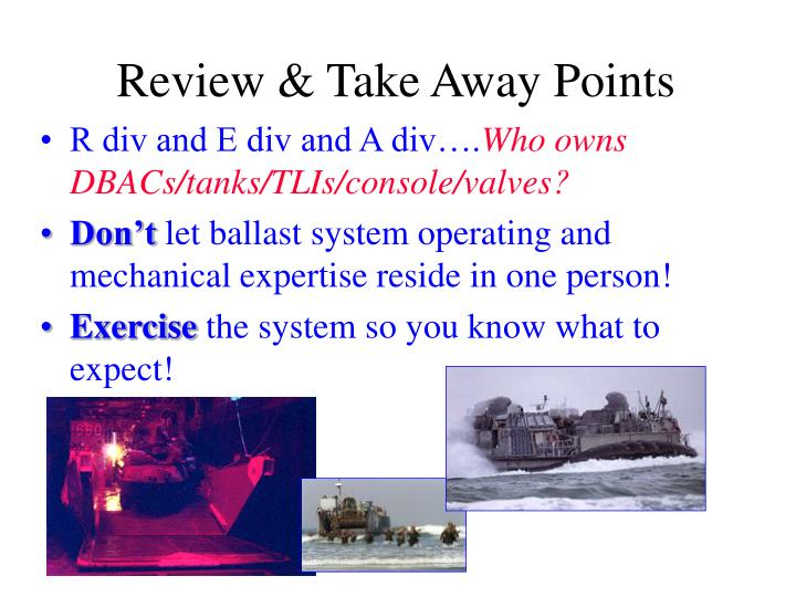 Review & Take Away Points