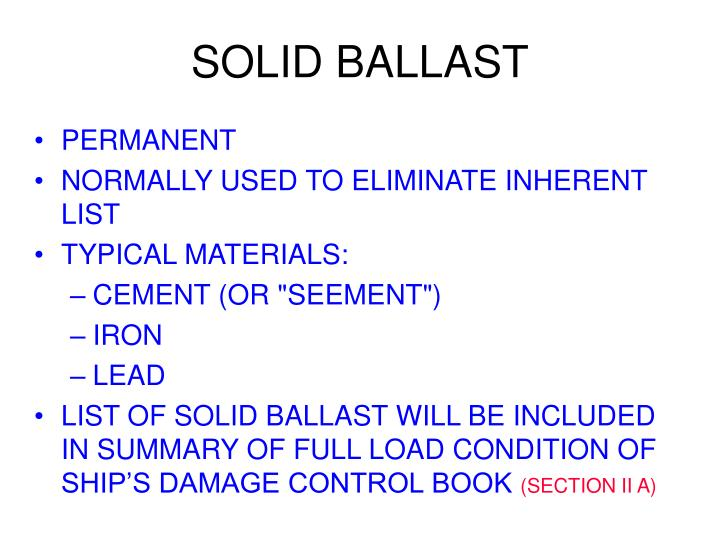 SOLID BALLAST