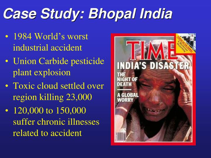 Case Study: Bhopal India