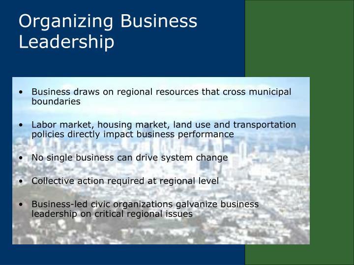Organizing Business Leadership