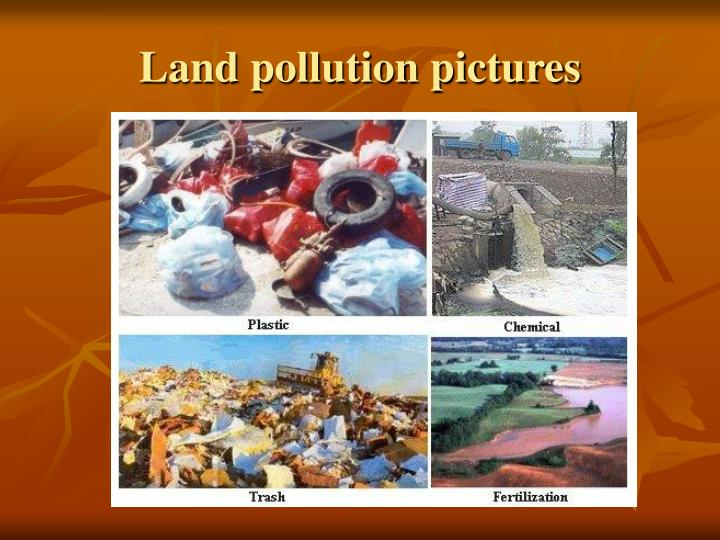 Land pollution pictures