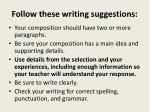 follow these writing suggestions1
