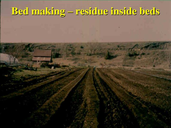 Bed making – residue inside beds