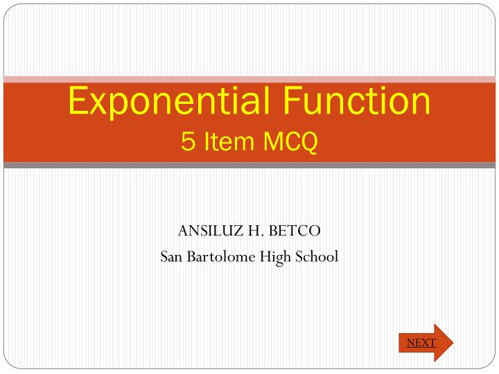 Exponential function 5 item mcq