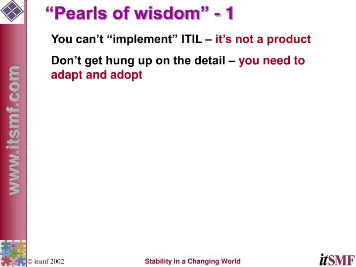 """Pearls of wisdom"" - 1"