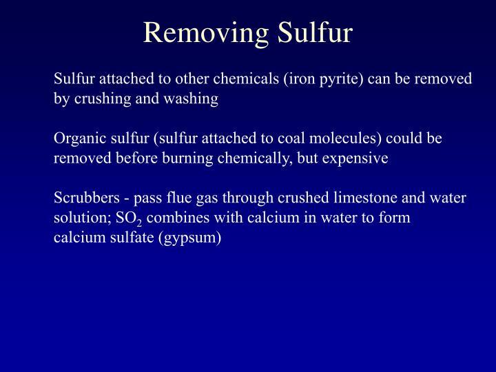 Removing Sulfur