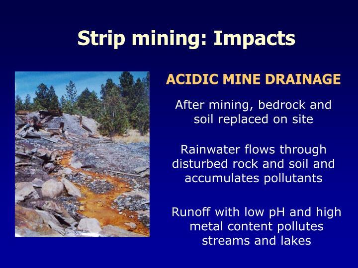 Strip mining: Impacts
