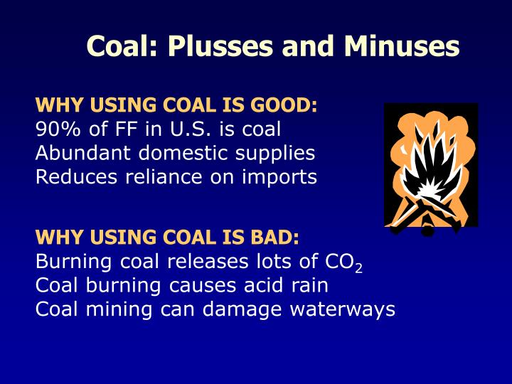 Coal: Plusses and Minuses