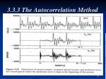 3 3 3 the autocorrelation method3