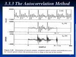 3 3 3 the autocorrelation method4