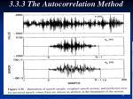 3 3 3 the autocorrelation method5