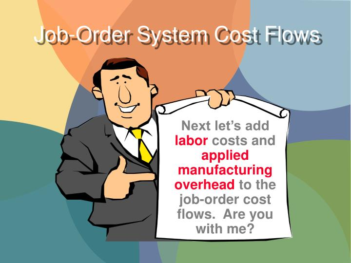 Job-Order System Cost Flows
