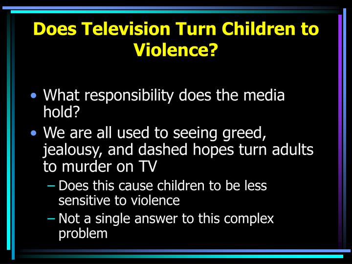 Does Television Turn Children to Violence?