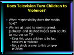 does television turn children to violence