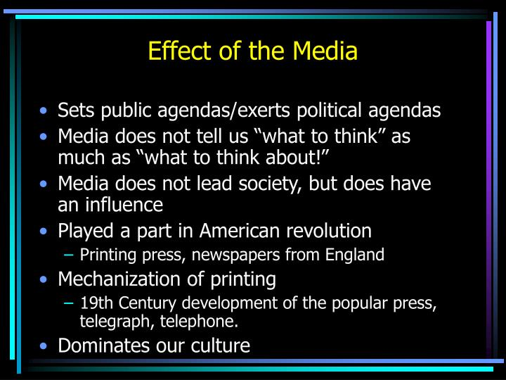 Effect of the Media