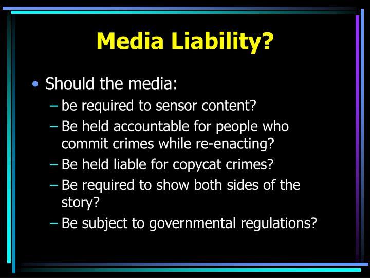 Media Liability?
