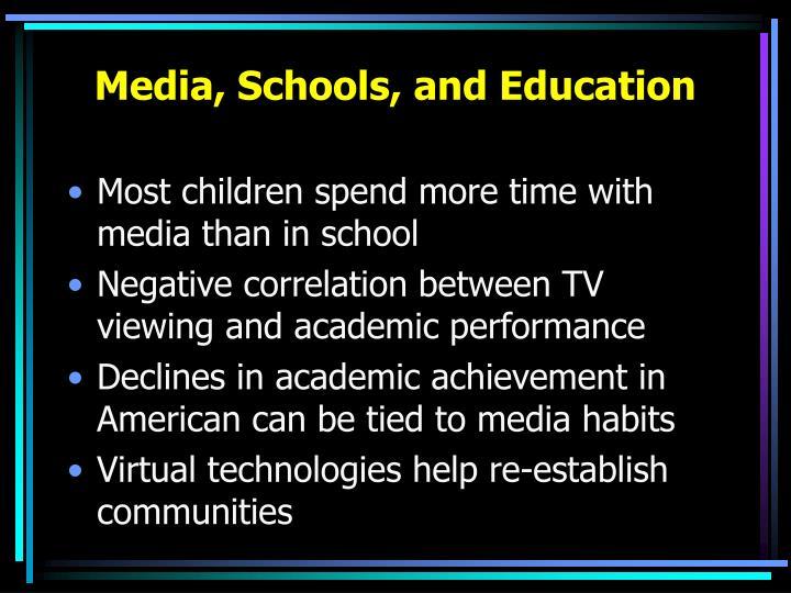 Media, Schools, and Education