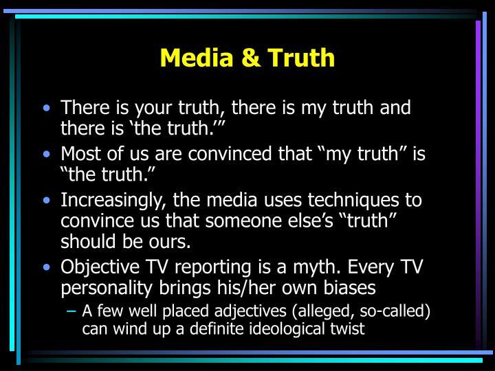 Media & Truth