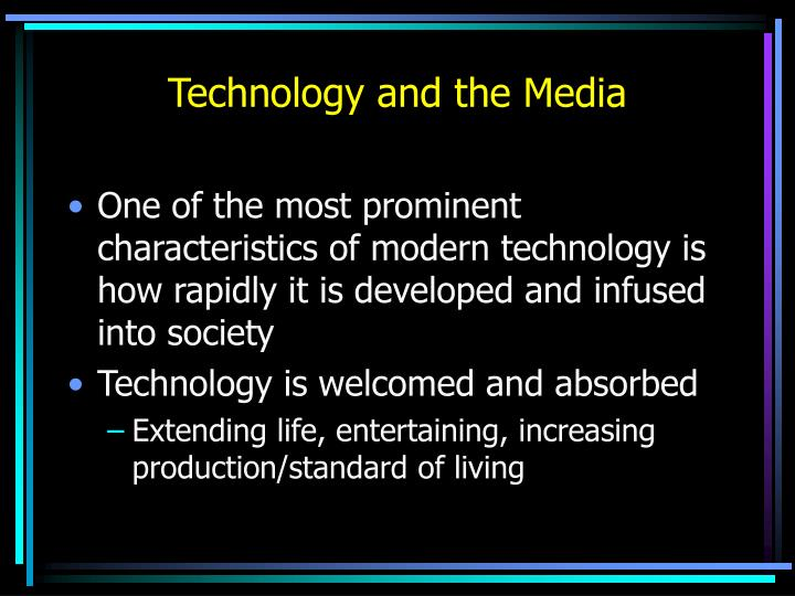 Technology and the Media