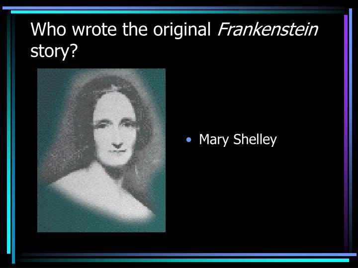 Who wrote the original
