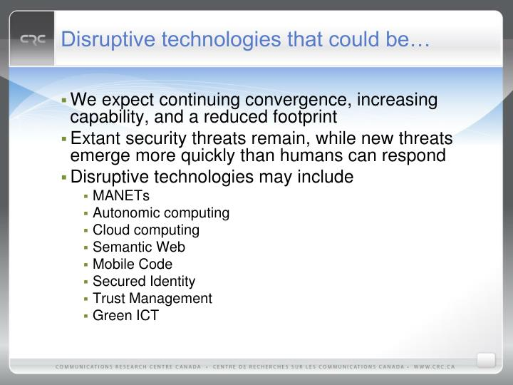 Disruptive technologies that could be…