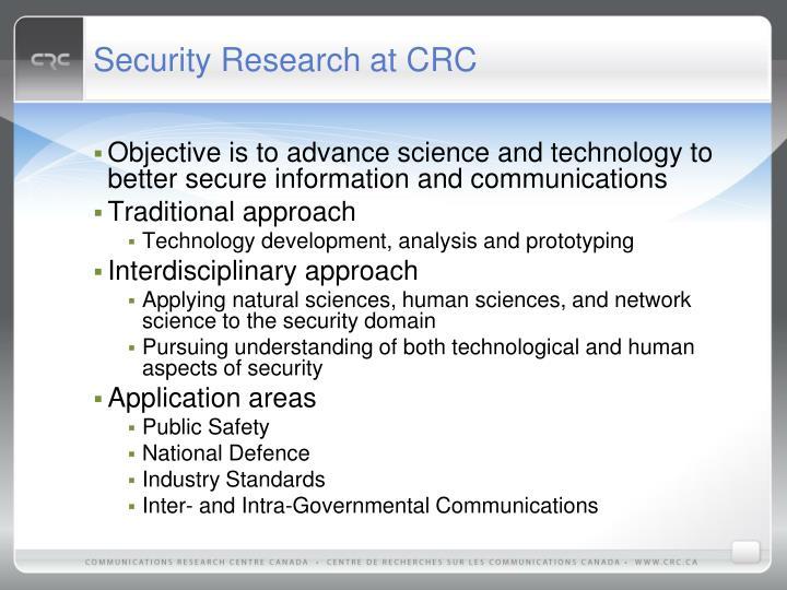 Security Research at CRC
