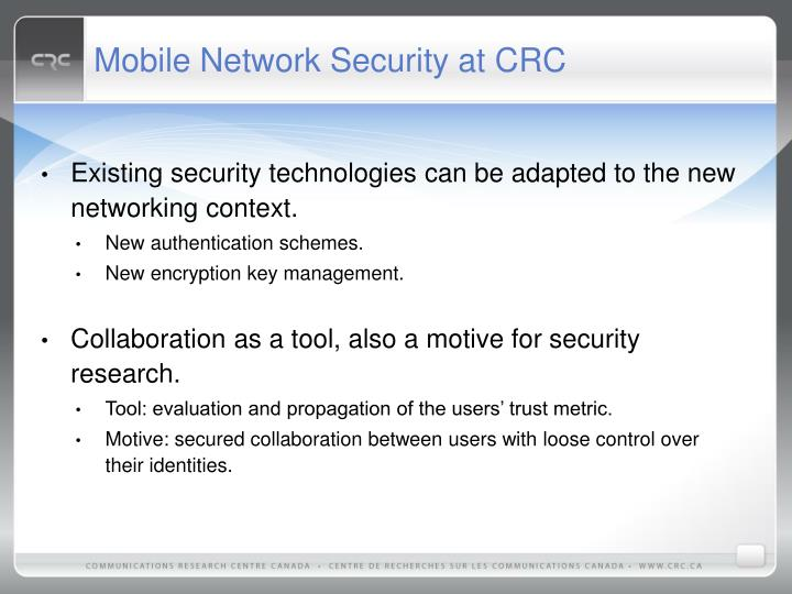 Mobile Network Security at CRC