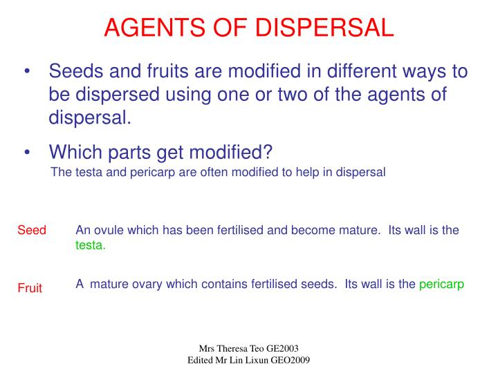 AGENTS OF DISPERSAL