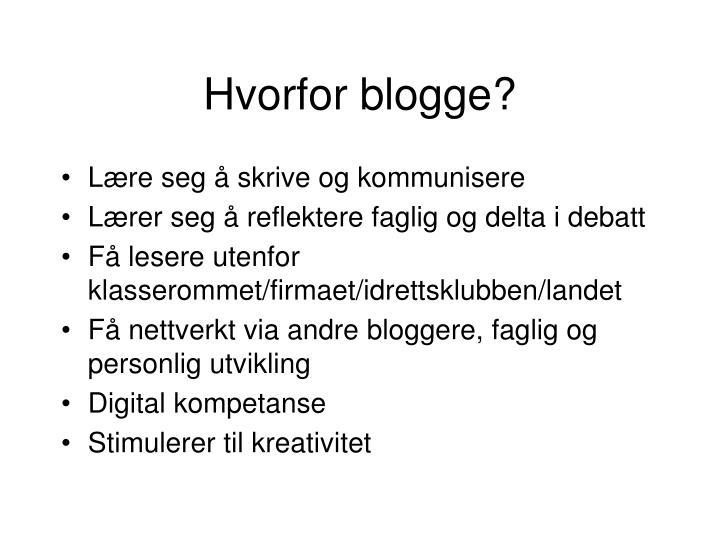 Hvorfor blogge?