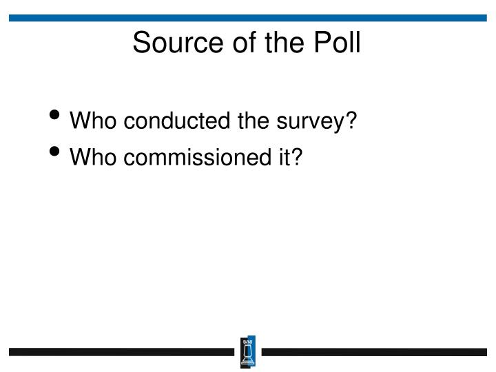 Source of the Poll
