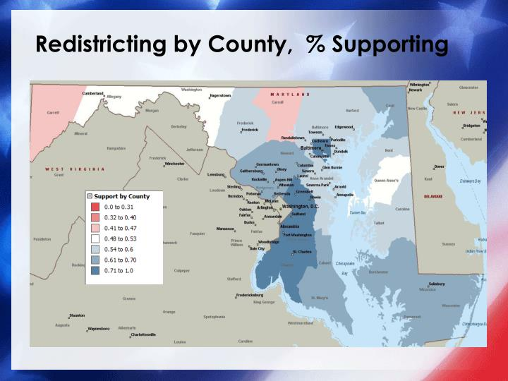 Redistricting by County,  % Supporting