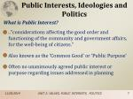 public interests ideologies and politics