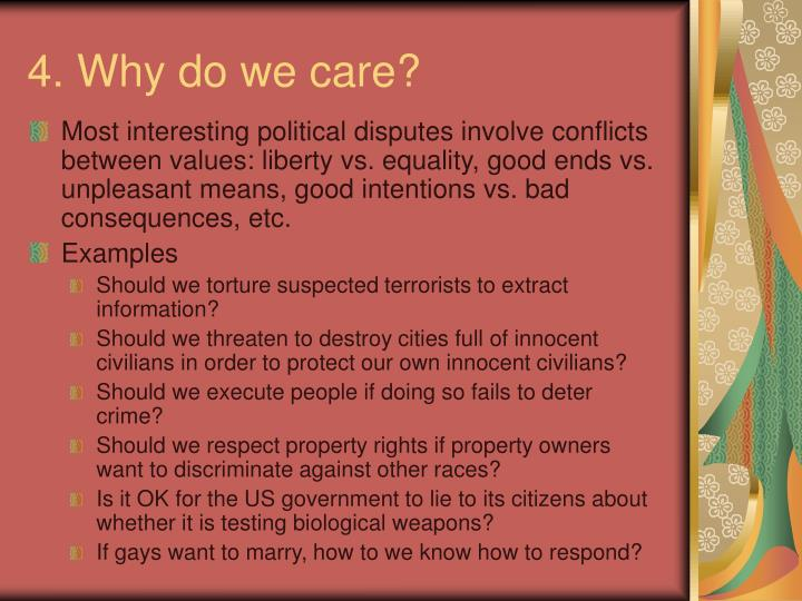 4. Why do we care?