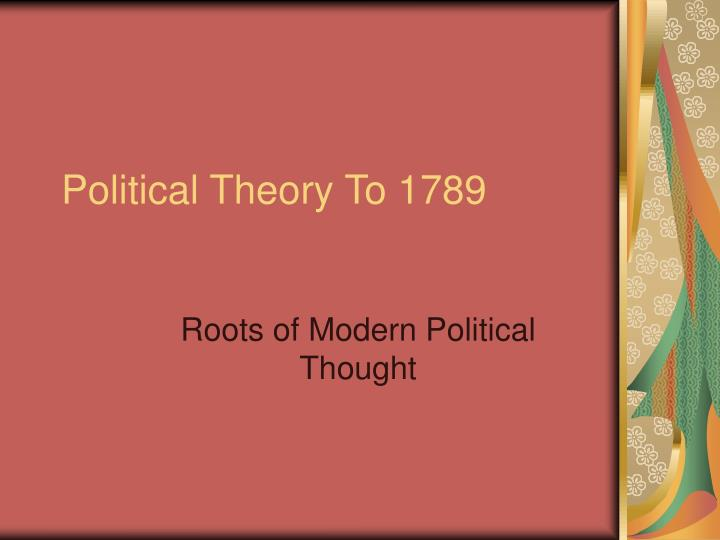 Political theory to 1789