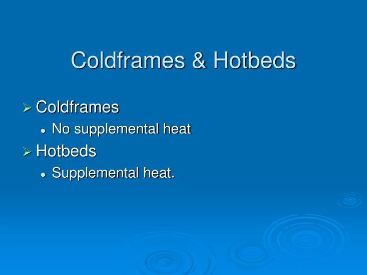 Coldframes & Hotbeds