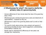 2 effectiveness for what the need to clarify the primary roles of a governing body