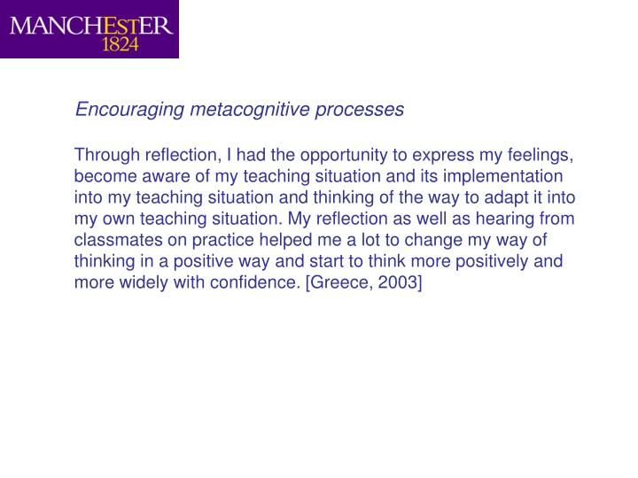 Encouraging metacognitive processes